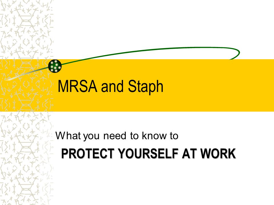 What you need to know to PROTECT YOURSELF AT WORK