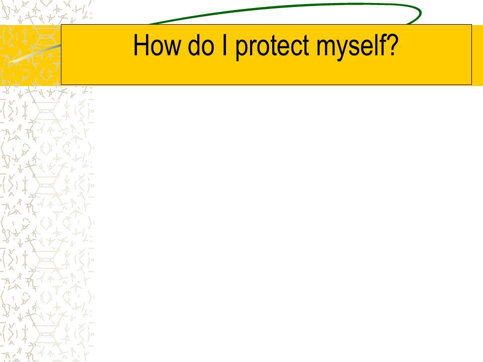 How do I protect myself