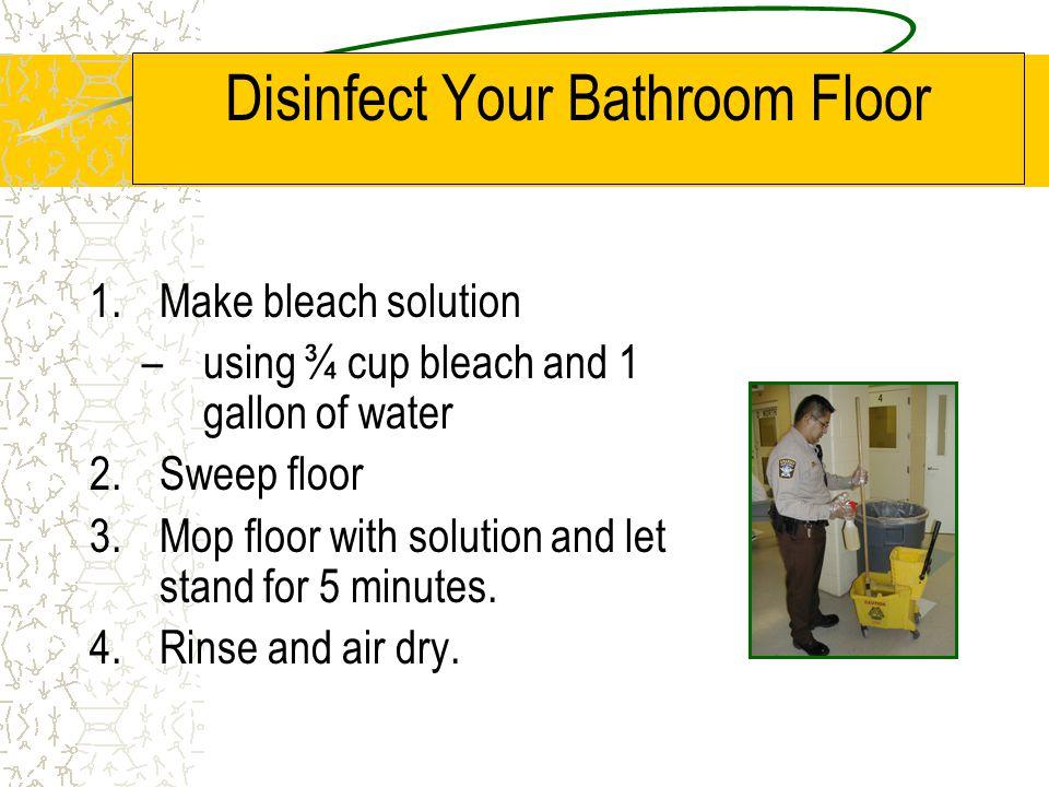 Disinfect Your Bathroom Floor