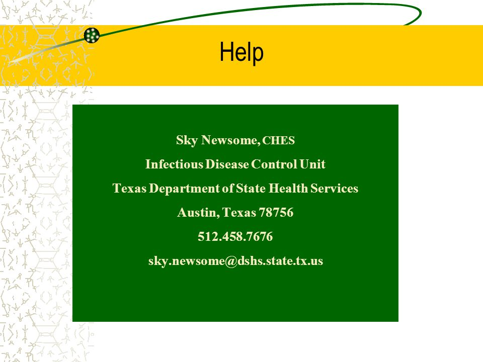 Help Sky Newsome, CHES Infectious Disease Control Unit