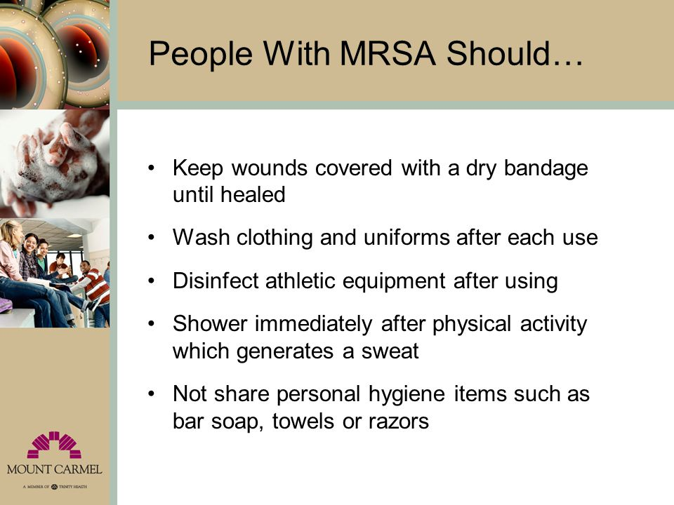 People With MRSA Should…