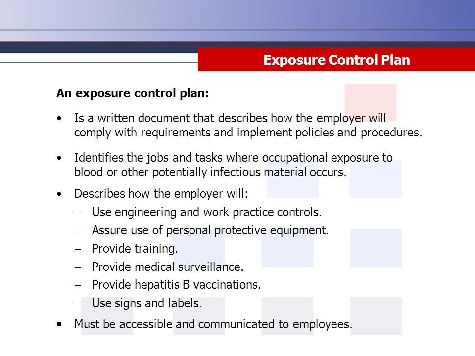 Exposure Control Plan An exposure control plan: