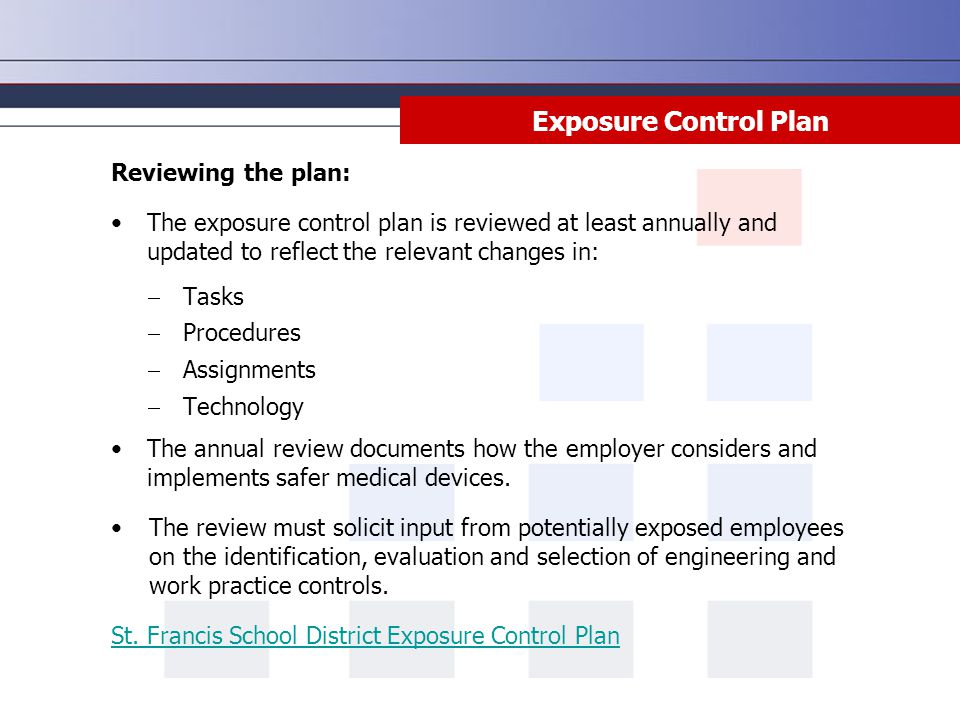 Exposure Control Plan Reviewing the plan:
