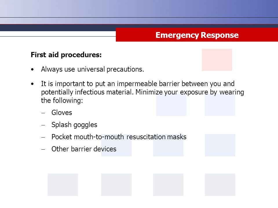 Emergency Response First aid procedures: