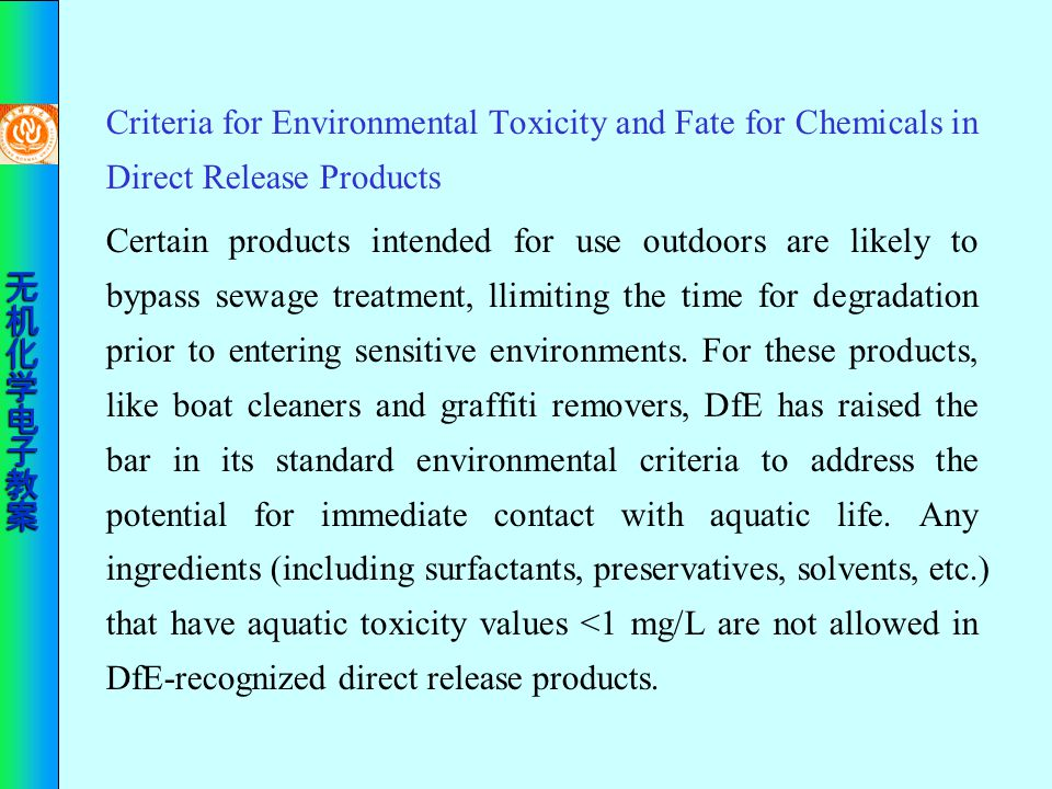 Criteria for Environmental Toxicity and Fate for Chemicals in Direct Release Products