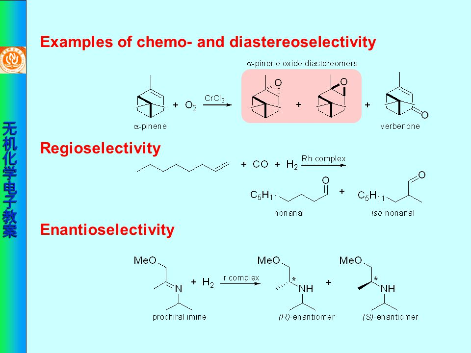 Examples of chemo- and diastereoselectivity