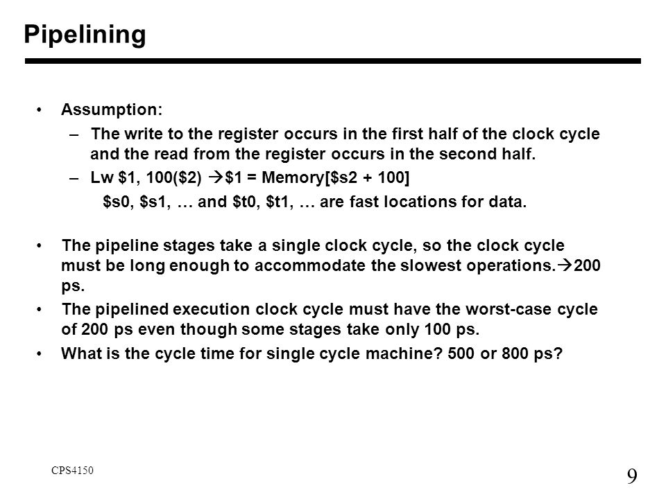 Pipelining Assumption: