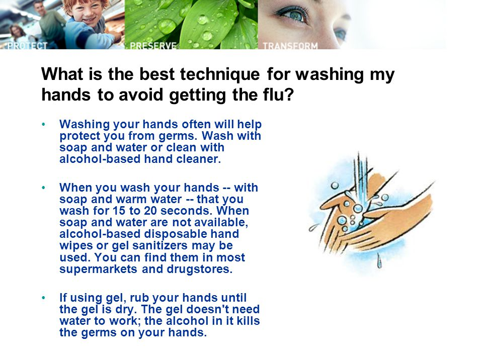 What is the best technique for washing my hands to avoid getting the flu