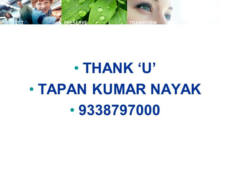 THANK 'U' TAPAN KUMAR NAYAK 9338797000