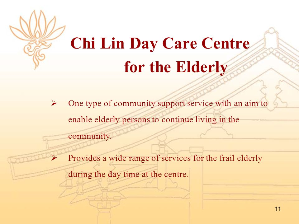 Chi Lin Day Care Centre for the Elderly