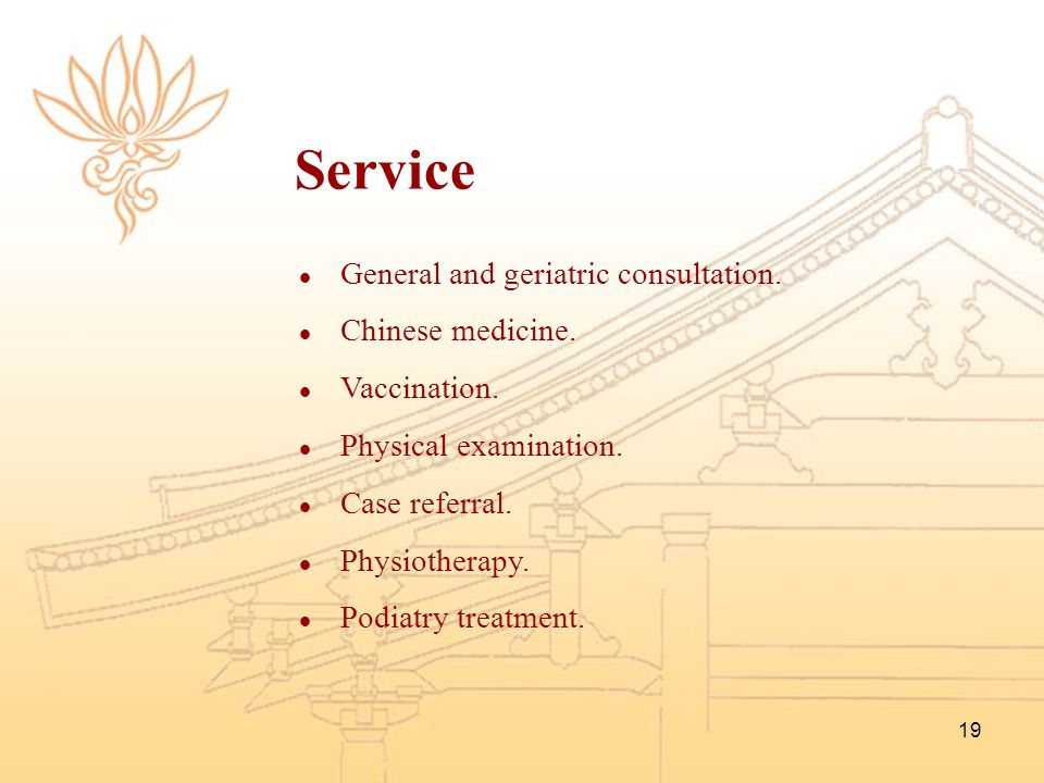 Service General and geriatric consultation. Chinese medicine.