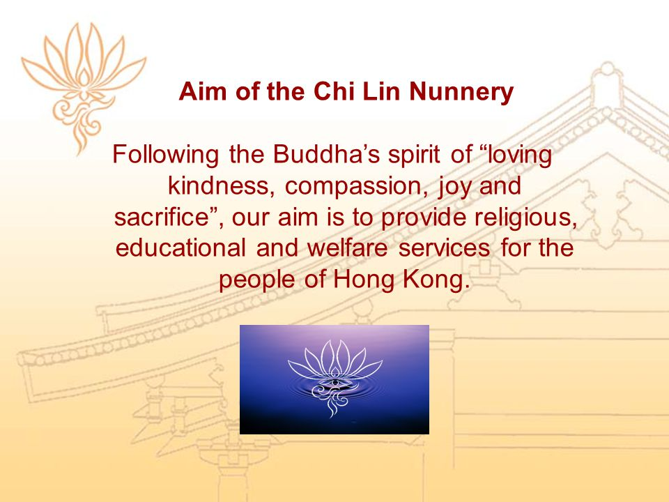 Aim of the Chi Lin Nunnery