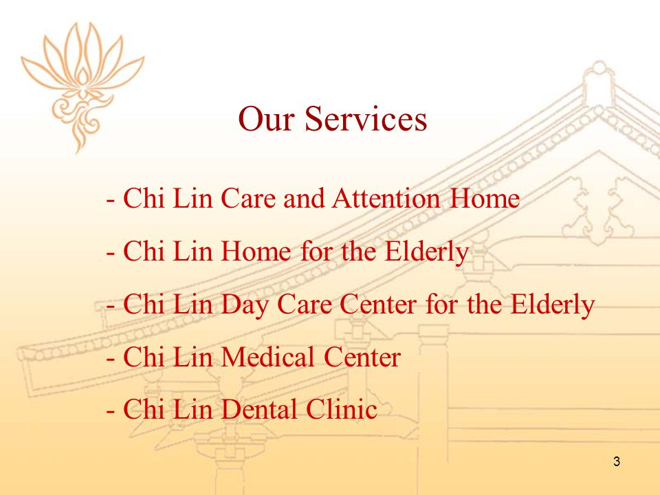 Our Services Chi Lin Care and Attention Home