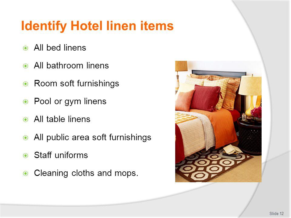 Identify Hotel linen items