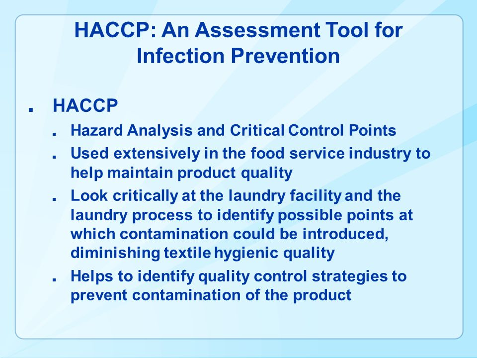HACCP: An Assessment Tool for Infection Prevention