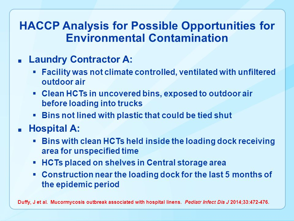 HACCP Analysis for Possible Opportunities for Environmental Contamination