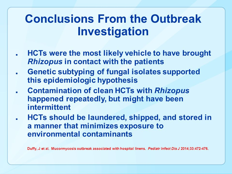 Conclusions From the Outbreak Investigation