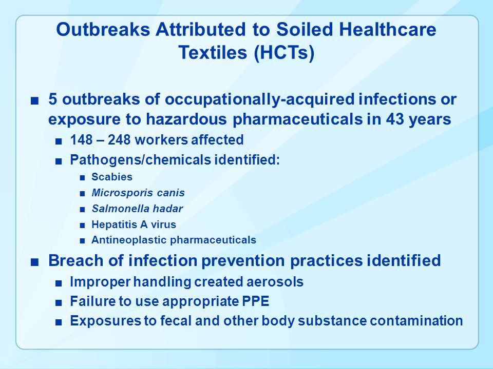 Outbreaks Attributed to Soiled Healthcare Textiles (HCTs)