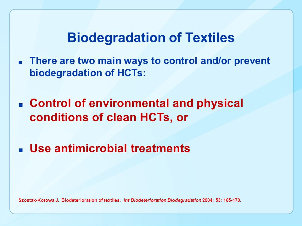 Biodegradation of Textiles