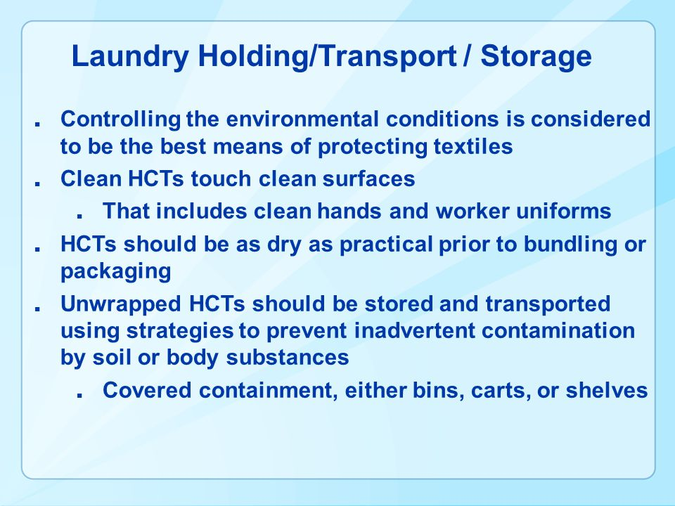 Laundry Holding/Transport / Storage