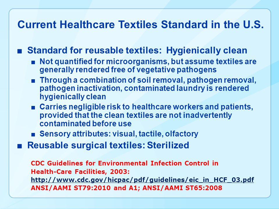 Current Healthcare Textiles Standard in the U.S.