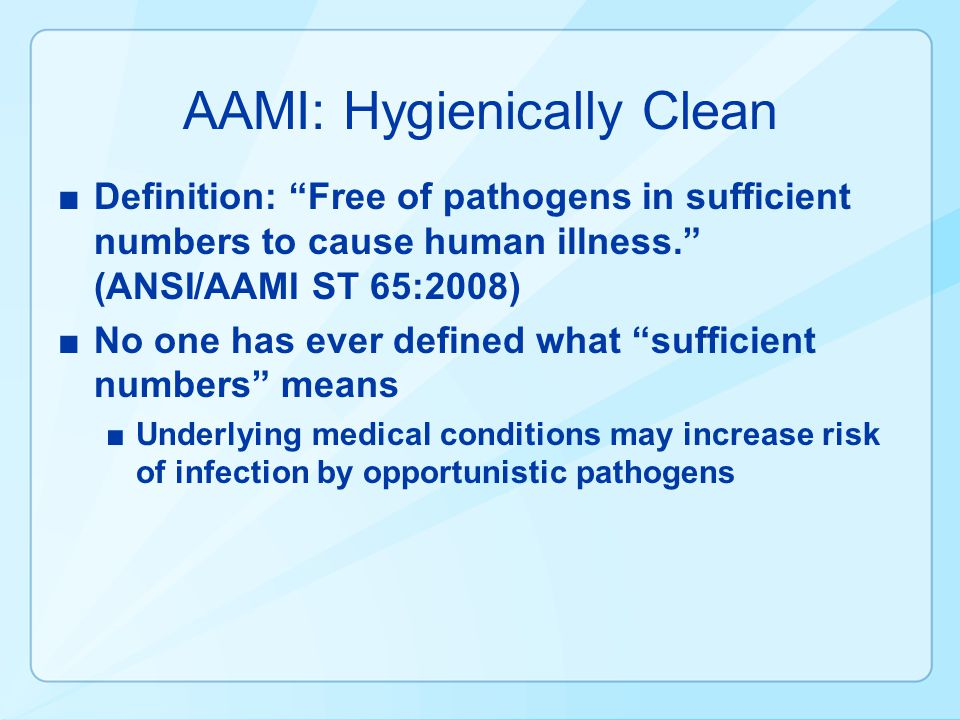 AAMI: Hygienically Clean