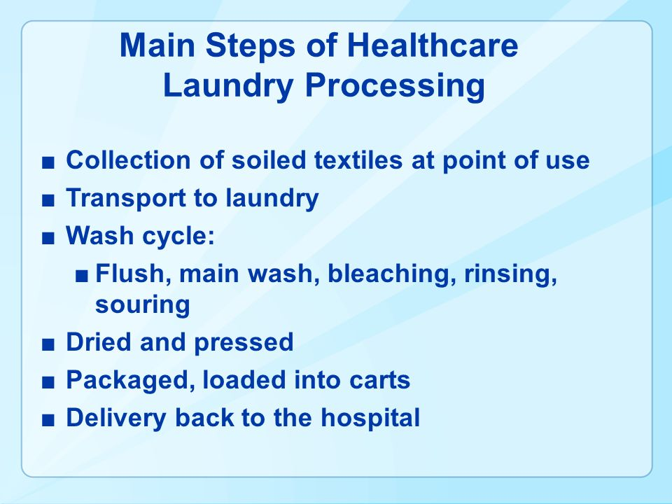 Main Steps of Healthcare Laundry Processing