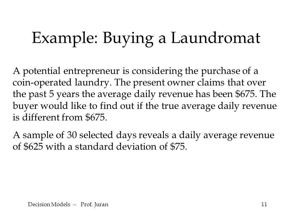 Example: Buying a Laundromat