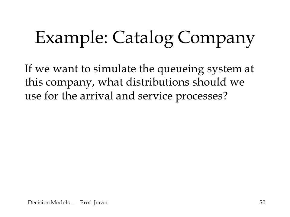 Example: Catalog Company