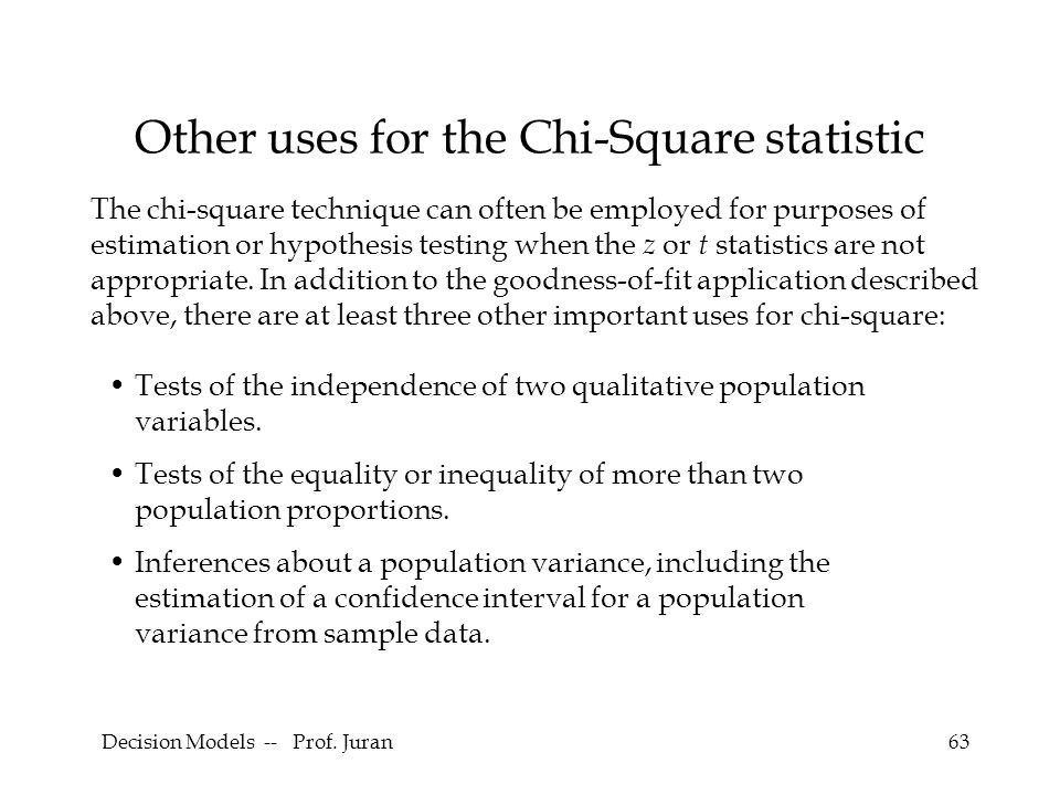 Other uses for the Chi-Square statistic