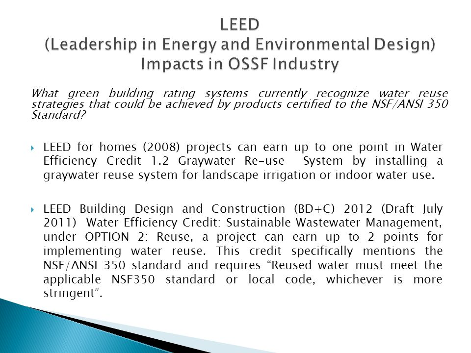 LEED (Leadership in Energy and Environmental Design) Impacts in OSSF Industry