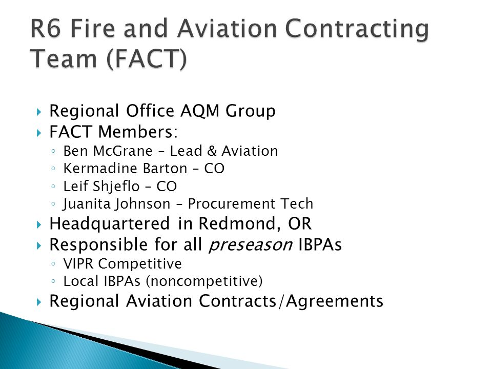 R6 Fire and Aviation Contracting Team (FACT)