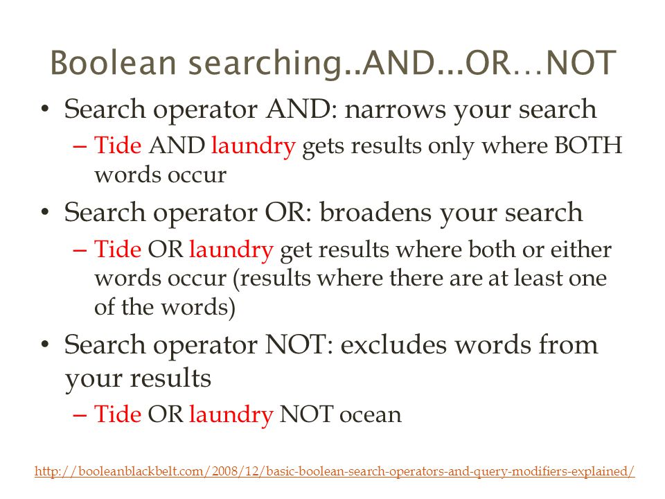 Boolean searching..AND...OR…NOT