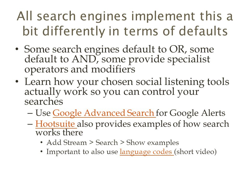 All search engines implement this a bit differently in terms of defaults