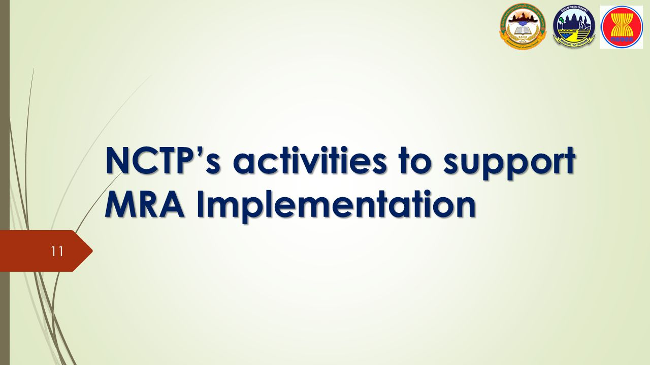 NCTP's activities to support MRA Implementation