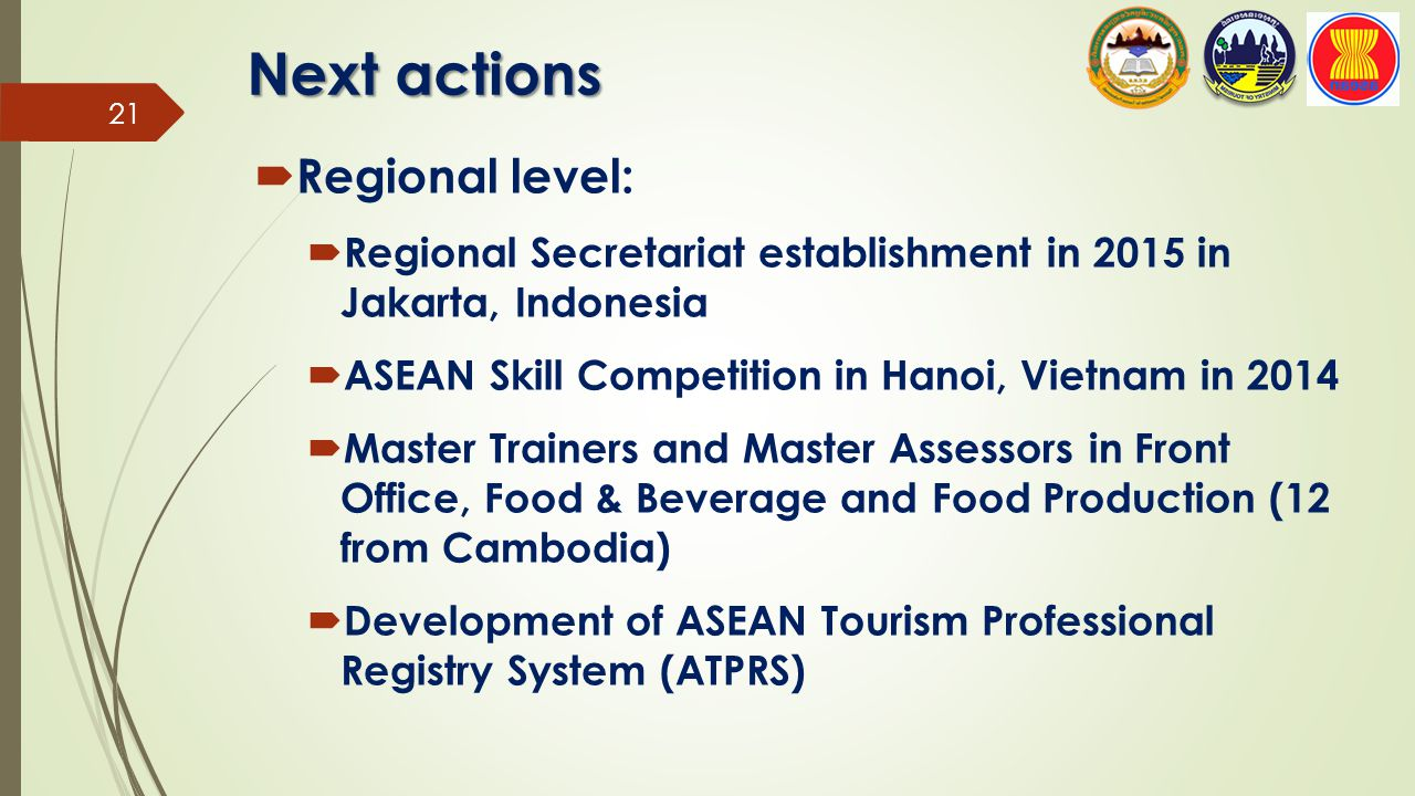 Next actions Regional level: