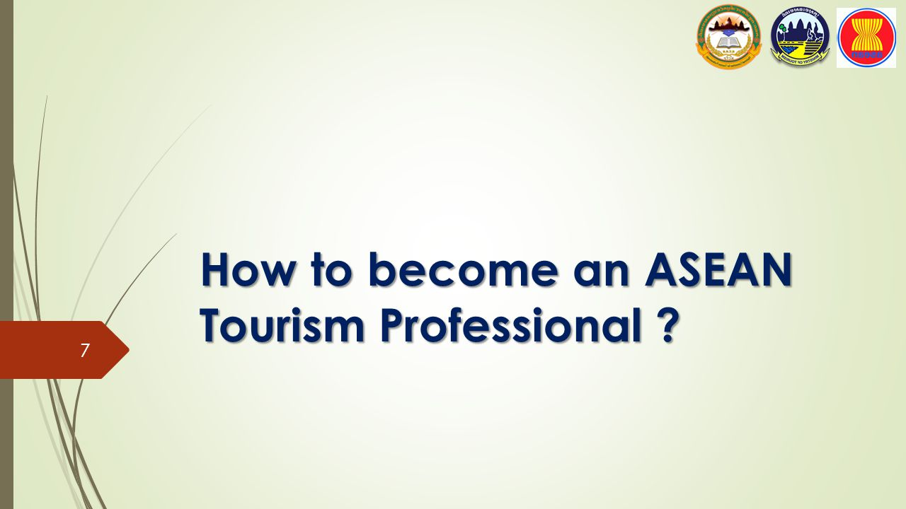 How to become an ASEAN Tourism Professional