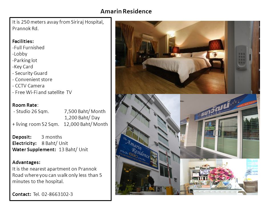 Amarin Residence It is 250 meters away from Siriraj Hospital, Prannok Rd. Facilities: Full Furnished.