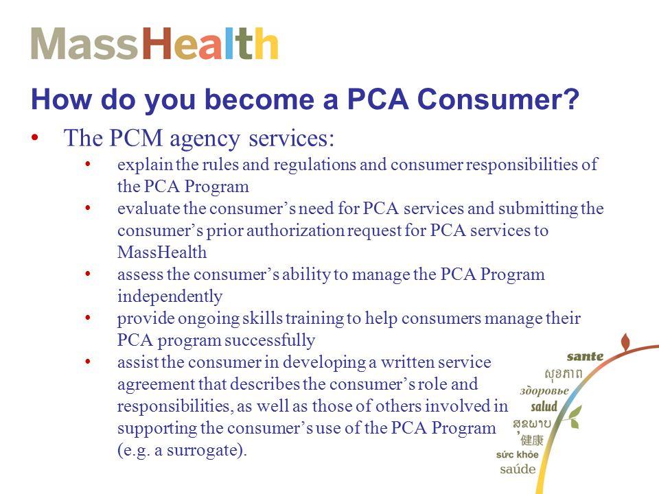 How do you become a PCA Consumer