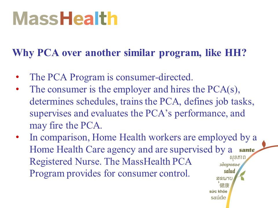 Why PCA over another similar program, like HH