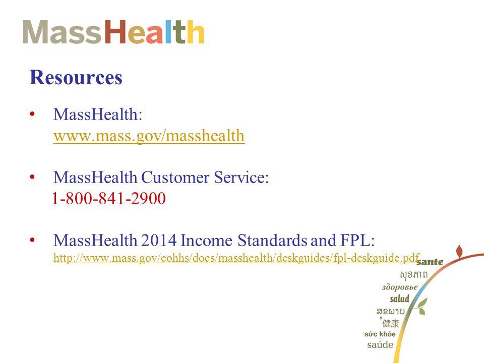 Resources MassHealth: www.mass.gov/masshealth