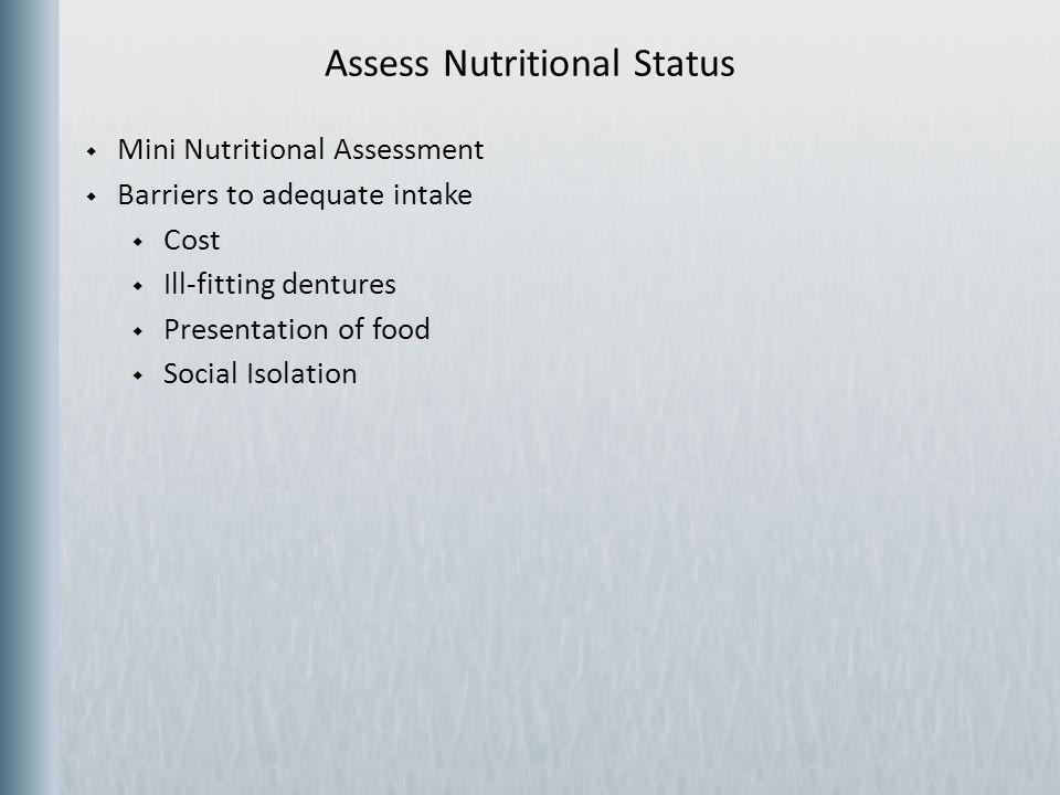 Assess Nutritional Status
