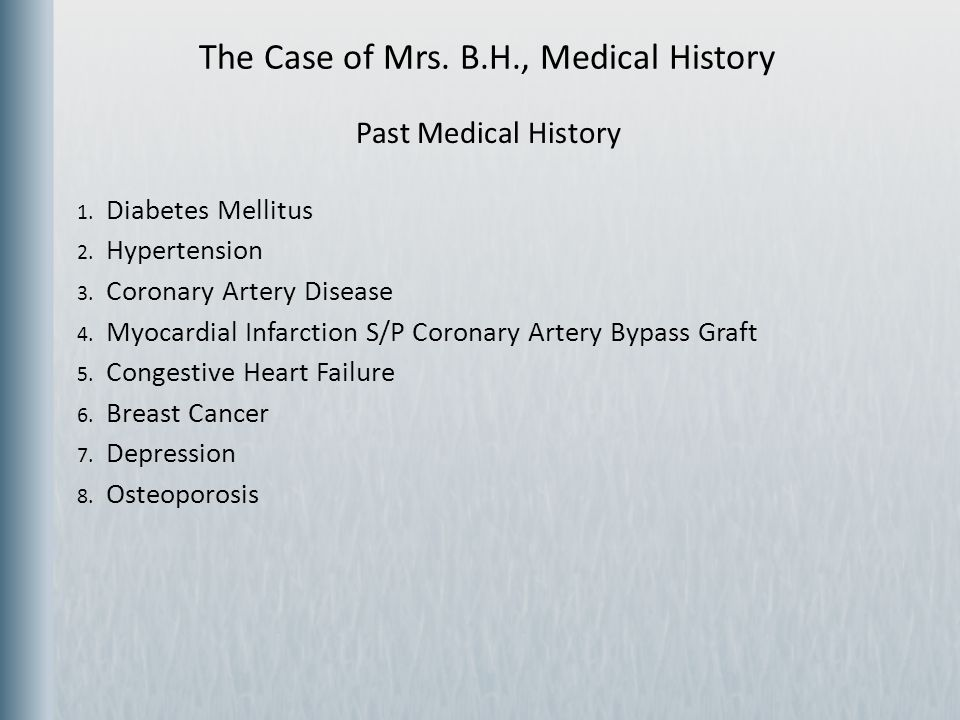 The Case of Mrs. B.H., Medical History