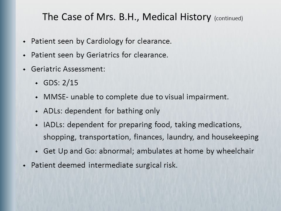 The Case of Mrs. B.H., Medical History (continued)
