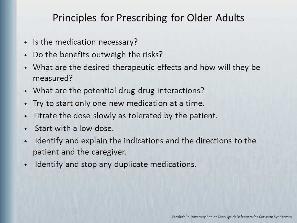 Principles for Prescribing for Older Adults