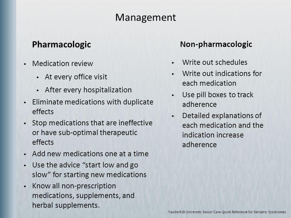Management Pharmacologic Non-pharmacologic Medication review