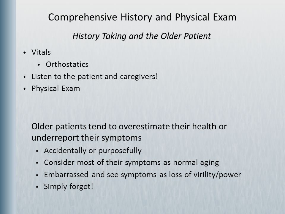 Comprehensive History and Physical Exam