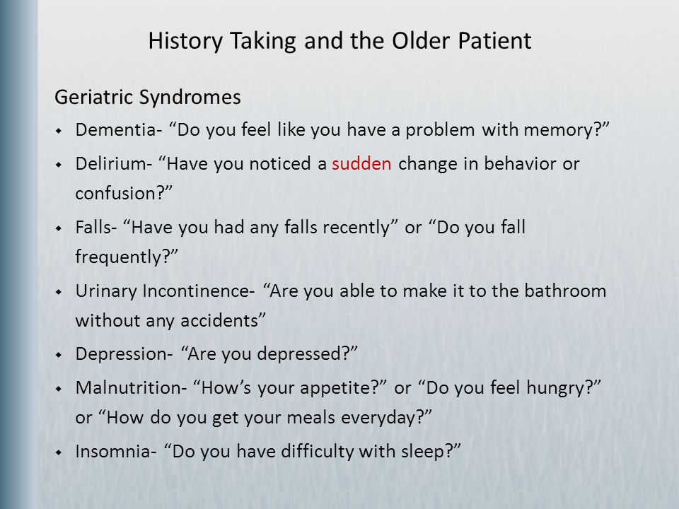 History Taking and the Older Patient