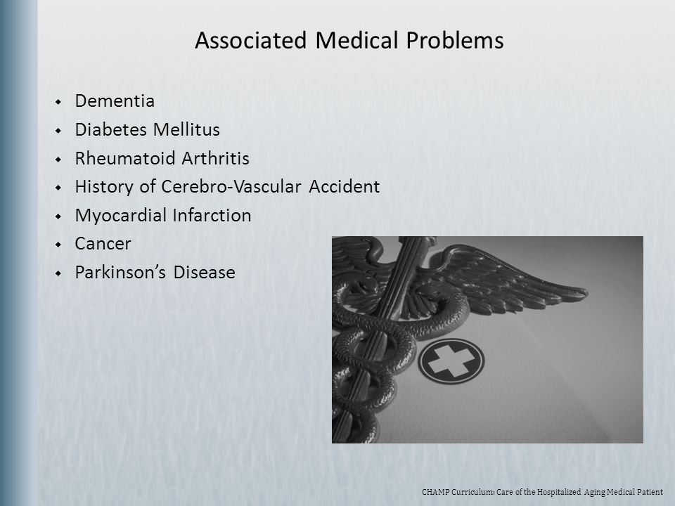 Associated Medical Problems