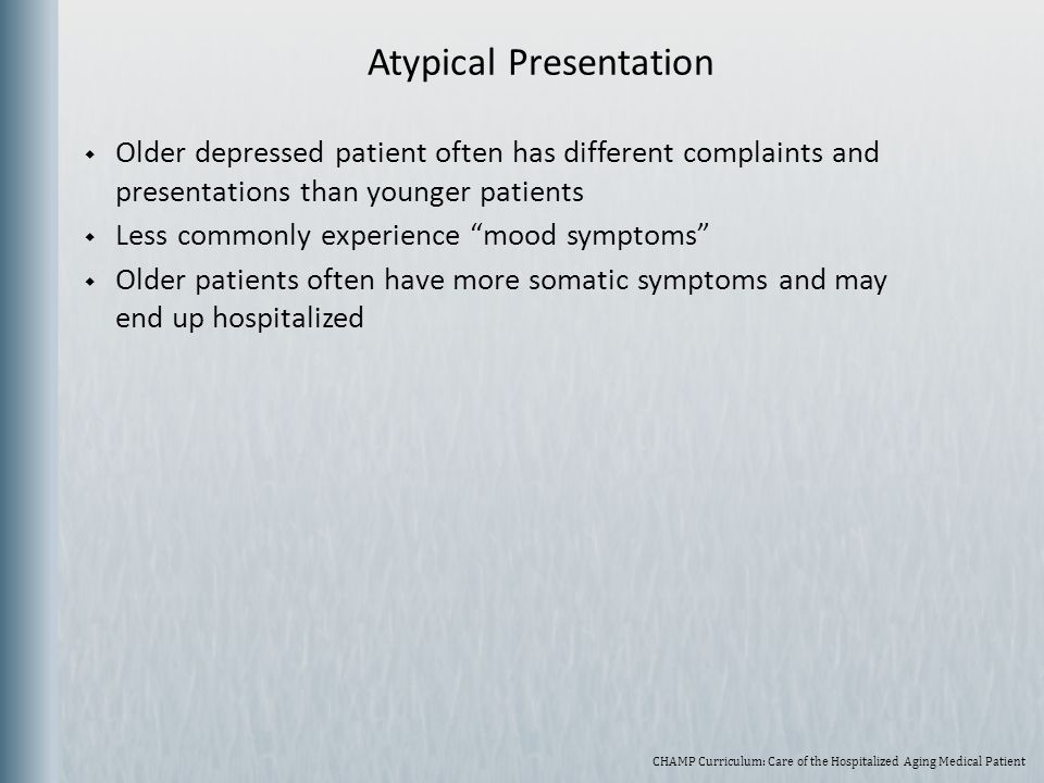 Atypical Presentation
